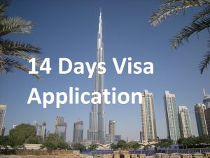14 Days Visa Application