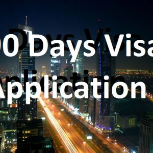 90 Days Visa Application
