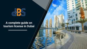 A-complete-guide-on-tourism-license-in-Dubai
