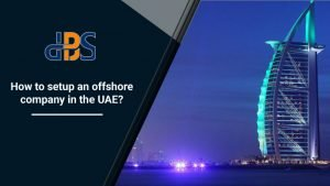 How to setup your offshore company in the UAE 1