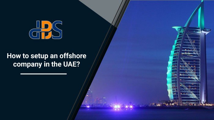 How to setup your offshore company in the UAE? 1