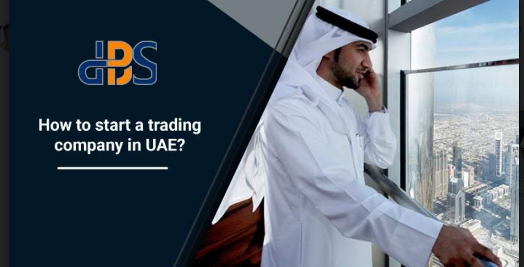How to start a trading company in UAE