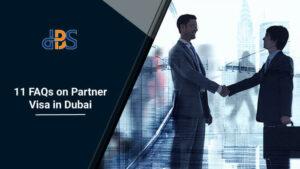 11-FAQs-on-Partner-Visa-in-Dubai