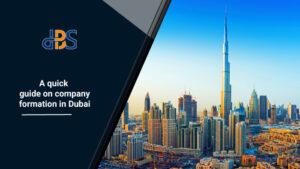 A-quick-guide-on-company-formation-in-Dubai