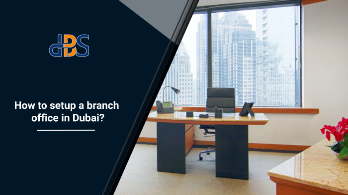 How-to-setup-a-branch-office-in-Dubai