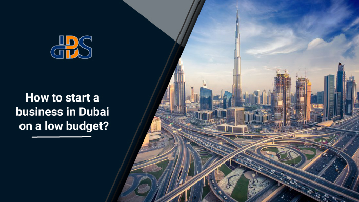 How-to-start-a-business-in-Dubai-on-a-low-budget