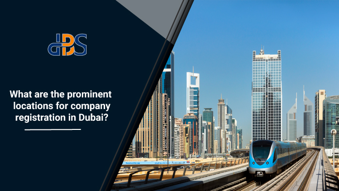 What-are-the-prominent-locations-for-company-registration-in-Dubai