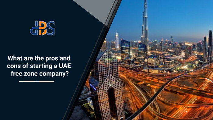 What-are-the-pros-and-cons-of-starting-a-UAE-free-zone-company.