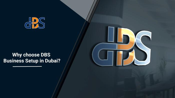 Why-choose-DBS-Business-Setup-in-Dubai