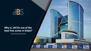 Why-is-JAFZA-one-of-the-best-free-zones-in-Dubai
