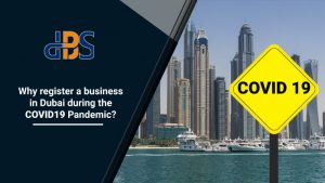 Why-register-a-business-in-Dubai-during-the-COVID-19-Pandemic