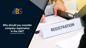 Why-should-you-consider-company-registration-in-UAE