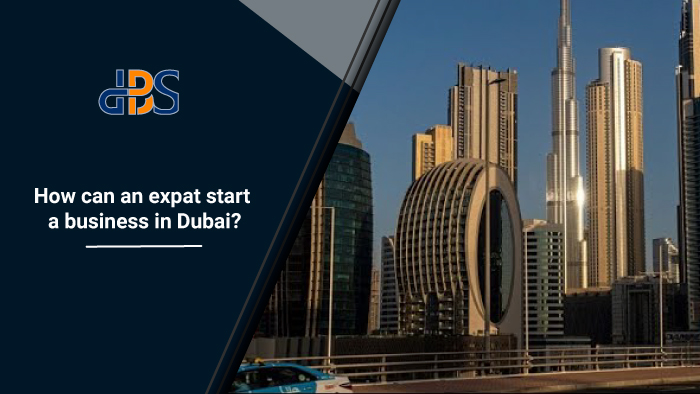 How can an expat start a business in Dubai