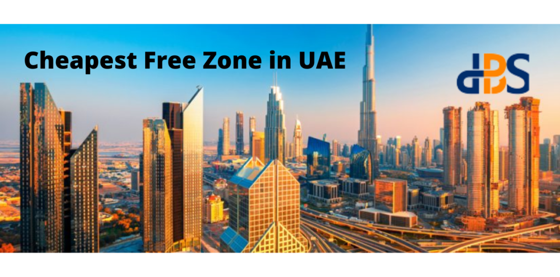 Top 5 Cheapest Free Zones in UAE 2021